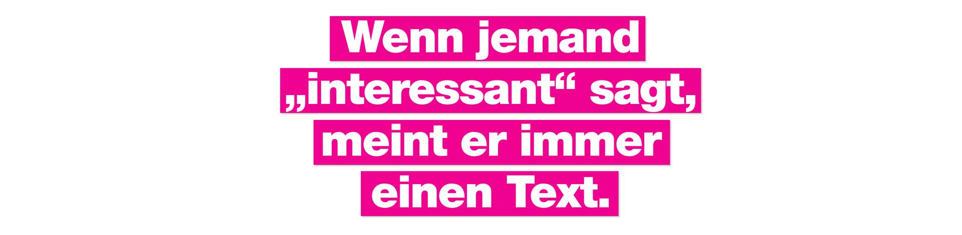 """Wenn jemand """"interessant"""" sagt, meint er immer einen Text. Perfekte Texte für Web und Print von Achim Szymanski"""
