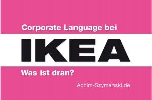 Was ist dran an Corporate Language bei IKEA