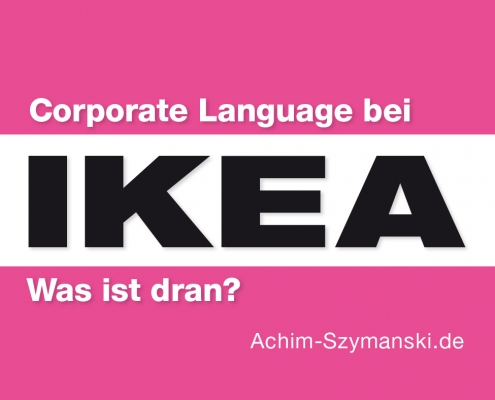 Was ist dran an Corporate Language bei IKEA