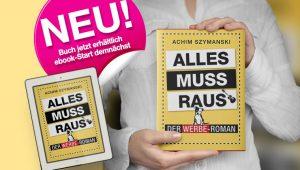 """Der Werbe-Roman """"Alles muss raus"""" von Achim Szymanski"""